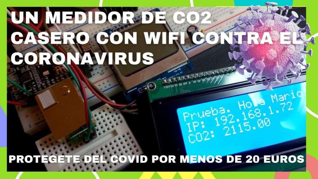 Un medidor de CO2 casero con Wifi contra el coronavirus
