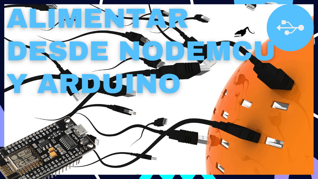 Alimentar desde NodeMCU, Wemos Mini D1 y Arduino