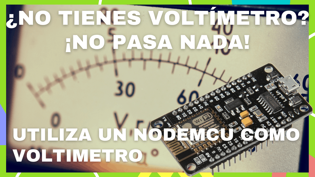 Uso de un ModeMCU como voltímetro